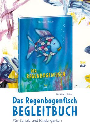 Das Regenbogenfisch Begleitbuch