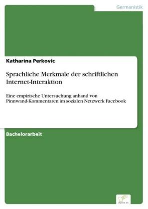 Sprachliche Merkmale der schriftlichen Internet-Interaktion