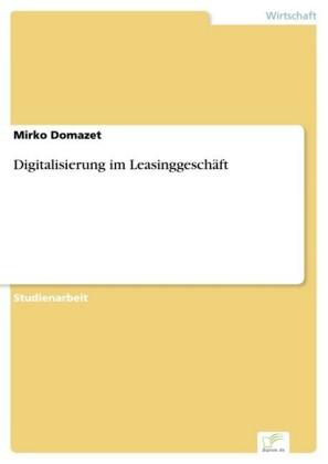 Digitalisierung im Leasinggeschäft