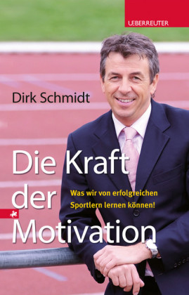 Die Kraft der Motivation
