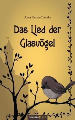 Das Lied der Glasvögel