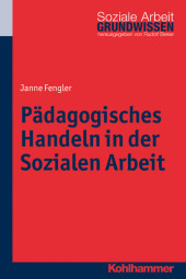 Pädagogisches Handeln in der Sozialen Arbeit