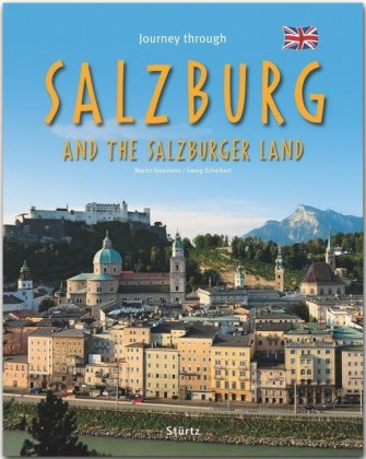 Journey through SALZBURG and the SALZBURGER LAND