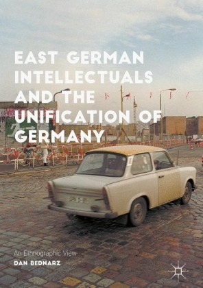 East German Intellectuals and the Unification of Germany