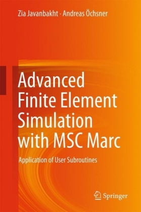 Advanced Finite Element Simulation with MSC Marc