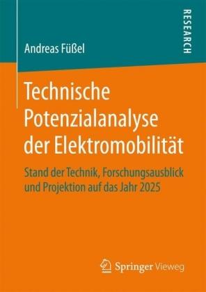 Technische Potenzialanalyse der Elektromobilität