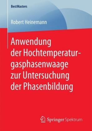 Anwendung der Hochtemperaturgasphasenwaage zur Untersuchung der Phasenbildung