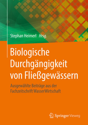 Biologische Durchgängigkeit von Fließgewässern