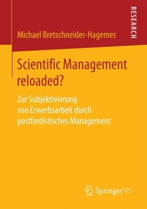 Scientific Management reloaded?
