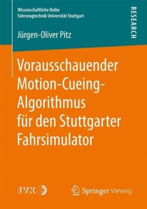 Vorausschauender Motion-Cueing-Algorithmus für den Stuttgarter Fahrsimulator