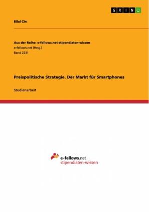 Preispolitische Strategie. Der Markt für Smartphones