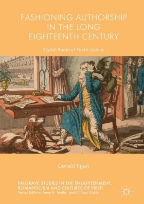 Fashioning Authorship in the Long Eighteenth Century