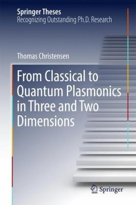 From Classical to Quantum Plasmonics in Three and Two Dimensions