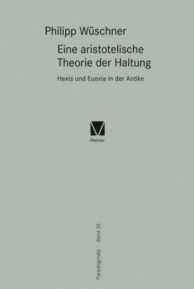 Eine aristotelische Theorie der Haltung