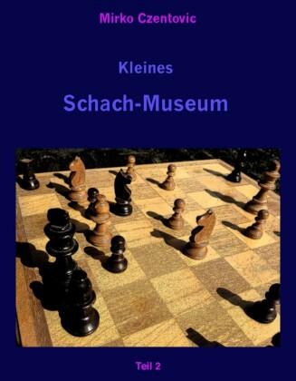 Kleines Schach-Museum