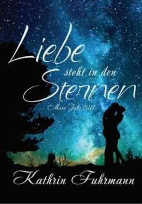 Liebe steht in den Sternen