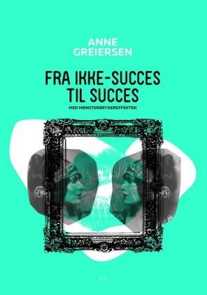 Fra ikke-succes til succes