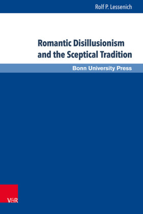 Romantic Disillusionism and the Sceptical Tradition