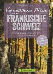 Vergessene Pfade Fränkische Schweiz Cover