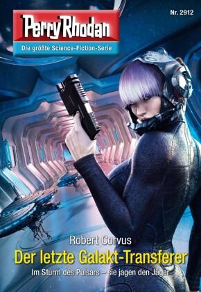Perry Rhodan 2912: Der letzte Galakt-Transferer