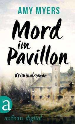 Mord im Pavillon