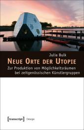 Neue Orte der Utopie