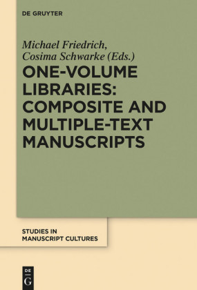 One-Volume Libraries: Composite and Multiple-Text Manuscripts