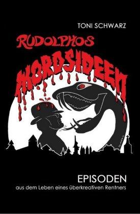 Rudolphos Mordsideen
