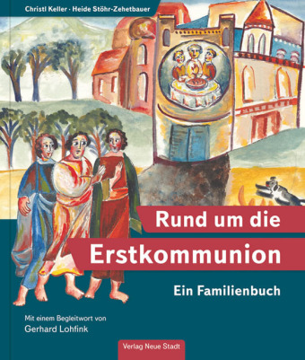 Rund um die Erstkommunion