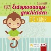 Kurze Entspannungsgeschichten für Kinder, 1 Audio-CD