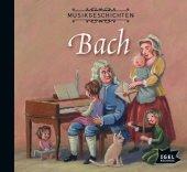 Musikgeschichten: Bach, Audio-CD Cover