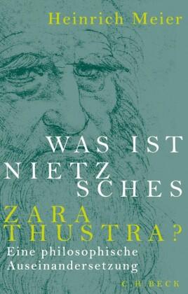 Was ist Nietzsches Zarathustra?