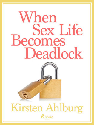 When Sex Life Becomes Deadlock