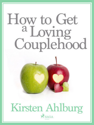 How to Get a Loving Couplehood