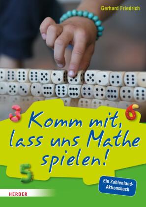 Komm mit, lass uns Mathe spielen