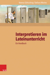 Interpretieren im Lateinunterricht