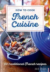 How to Cook French Cuisine Cover