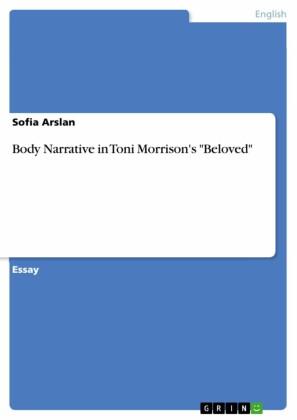 Body Narrative in Toni Morrison's 'Beloved'