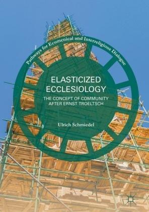 Elasticized Ecclesiology