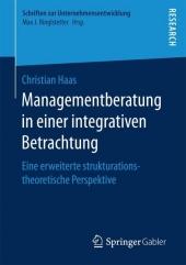 Managementberatung in einer integrativen Betrachtung