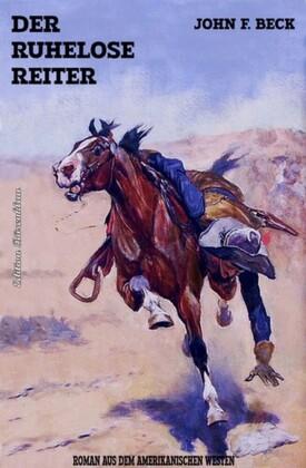 Der ruhelose Reiter