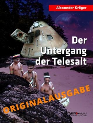 Der Untergang der TELESALT - Originalausgabe