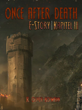 Once After Death: E-Story Kapitel 3