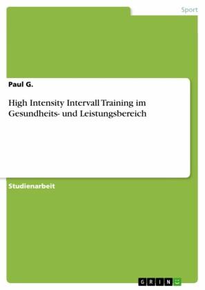 High Intensity Intervall Training im Gesundheits- und Leistungsbereich