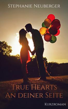 True Hearts - An deiner Seite