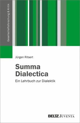 Summa Dialectica. Ein Lehrbuch zur Dialektik
