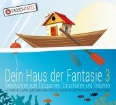 Dein Haus der Fantasie - Geschichten zum Entspannen, Einschlafen und Träumen, 1 Audio-CD