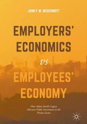 Employers' Economics versus Employees' Economy
