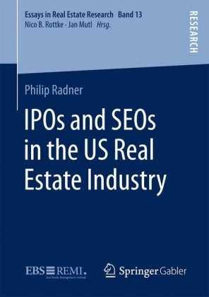 IPOs and SEOs in the US Real Estate Industry