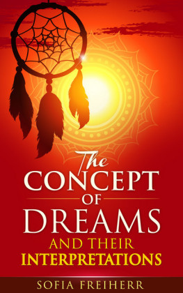 The Concept of Dreams and Their Interpretations